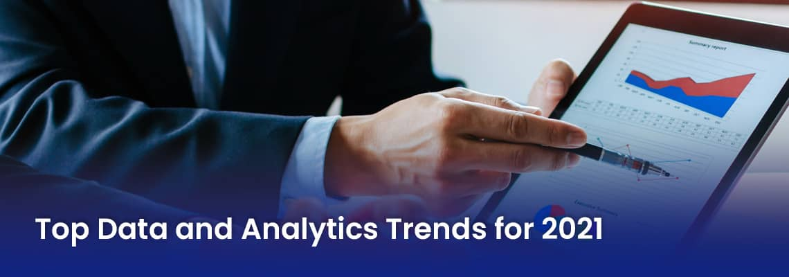 Top data and analytics trends for 2021